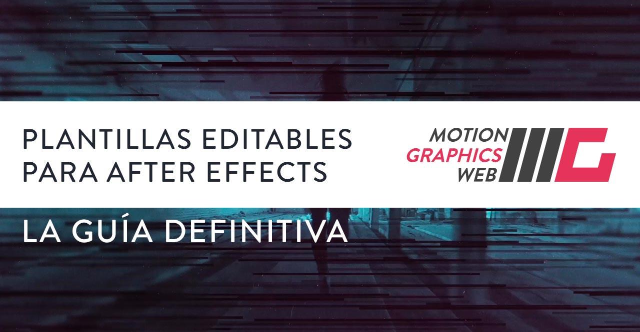 Plantillas editables para After Effects (gratis o no) - Motion ...